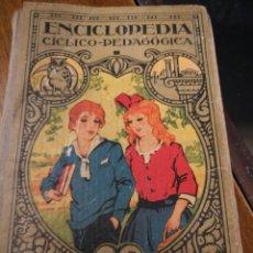 Libros de segunda mano: ENCICLOPEDIA CÍCLICO-PEDAGÓGICA DALMAU.. Lote 81425568