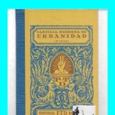 Libros de segunda mano: CARTILLA MODERNA DE URBANIDAD (NIÑOS) EDITORIAL F.T.D. BARCELONA - 1929 / 2007 - RBA - NUEVO. Lote 81765608