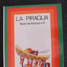 Libros de segunda mano: LA PIRAGUA TEXTO DE LECTURA Nº 2 SANTILLANA 1ª EDICION 1970. Lote 110224516