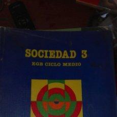 Libros de segunda mano: SOCIEDAD 3 EGB SANTILLANA. Lote 83030612