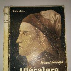 Livres d'occasion: LITERATURA UNIVERSAL QUINTO CURSO CON PROGRAMA 1949 SAMUEL GILI GAYA 2ª EDICIÓN TEIDE. Lote 83709636