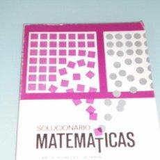 Libros de segunda mano: SOLUCIONARIO MATEMÁTICAS 4º - ANAYA 1972 - CARLOS RODRÍGUEZ J.V. GARCÍA SASTAFE.- A 2 TINTAS-. Lote 83759448
