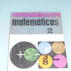 Libros de segunda mano: MATEMÁTICAS - JUAN CASULLERAS REGÁS - ANAYA 1969 - A DOS TINTAS NEGRO Y ROJO. Lote 83759904