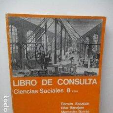 Libros de segunda mano: CONSULTOR 8 - CIENCIAS SOCIALES - EGB. Lote 83784588
