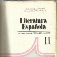 Libros de segunda mano: LITERATURA ESPAÑOLA. VICENTE TUSON. FERNANDO LAZARO. ANAYA. MADRID. 1979. Lote 95230880