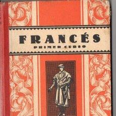 Libros de segunda mano: FRANCÉS PRIMER CURSO EDELVIVES 1951. Lote 84078968