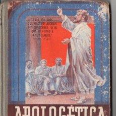 Libros de segunda mano: APOLOGÉTICA RELIGIÓN CUARTO CURSO EDELVIVES 1949. Lote 84082672