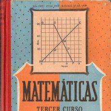 Libros de segunda mano: MATEMÁTICAS TERCER CURSO EDELVIVES 1959. Lote 84083208