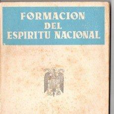 Libros de segunda mano: LASTRA / MARTINEZ : FORMACIÓN DEL ESPÍRITU NACIONAL PRIMER AÑO DE BACHILLERATO (1955). Lote 84088240