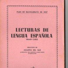 Libros de segunda mano: DEL SAZ : LECTURAS DE LENGUA ESPAÑOLA (1957). Lote 84091272