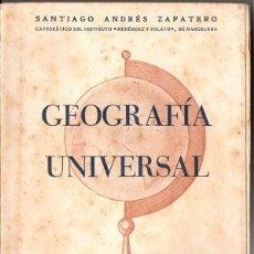 Libros de segunda mano: ZAPATERO : GEOGRAFÍA UNIVERSAL (1958). Lote 84092752