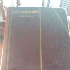 Libros de segunda mano: CORTE SISTEMA MARTÍ LENCERÍA. Lote 84103538