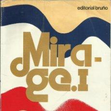 Libros de segunda mano: MIRAGE I - FRANCÉS 6 EGB. Lote 85141060