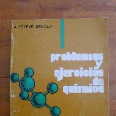 Libros de segunda mano: ESTEVE SEVILLA, ALFONSO. PROBLEMAS Y EJERCICIOS DE QUÍMICA. Lote 85613912