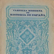 Libros de segunda mano: CARTILLA MODERNA DE HISTORIA DE ESPAÑA EDELVIVES 1954 - ABUNDANTE ICONOGRAFÍA FASCISTA EN COLOR. Lote 85914376