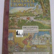 Libros de segunda mano: ENSEÑANZA ELEMENTAL - GIL VIZMANOS - ENCICLOPEDIA 4º CURSO EDICIONES JUSTICIA Y CARIDAD. Lote 86072820