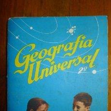 Libros de segunda mano: ZUBÍA, ANTONIO M. GEOGRAFÍA UNIVERSAL. 2º AÑO. Lote 86179412