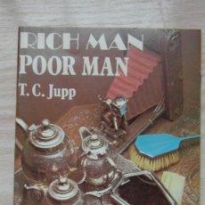 Libros de segunda mano: RICH MAN POOR MAN. T. C. JUPP. Lote 86741228