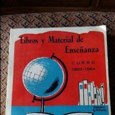 Libros de segunda mano: LIBROS Y MATERIAL DE ENSEÑANZA. CURSO 63 64 INLE. Lote 86746416