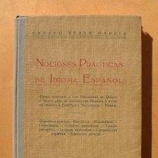 Libros de segunda mano: NOCIONES PRÁCTICAS DE IDIOMA ESPAÑOL - ADOLFO BERRO GARCÍA - MONTEVIDEO, 1943. Lote 86998884