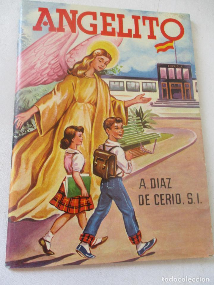 ANGELITO, ÁNGEL DÍAZ DE CERIO- 1965-TEXTOS ESCOLARES ROMA-EDT: RMA BARCELONA (Libros de Segunda Mano - Libros de Texto )