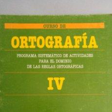 Libros de segunda mano: CUADERNO ORTOGRAFIA IV SANTILLANA 1989. Lote 87217123