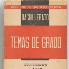 Libros de segunda mano: BACHILLERATO. TEMAS DE GRADO. LATÍN (GRADO ELEMENTAL) 1961. (P/C9). Lote 87644308