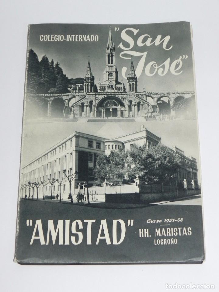 AMISTAD, COLEGIO-INTERNADO SAN JOSE, HH. MARISTAS LOGROÑO, CURSOS 1957, 58, RUSTICA, SIN PAGINAR, PR (Libros de Segunda Mano - Libros de Texto )