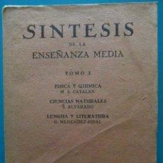 Libros de segunda mano: SINTESIS DE LA ENSEÑANZA MEDIA. TOMO I. SALUSTIO ALVARADO. 1ª EDICION 1941. Lote 88161448
