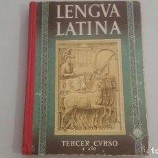 Libros de segunda mano: LENGUA LATINA - TERCER CURSO- 1957. Lote 89080352