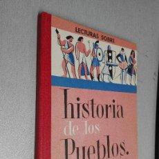 Libros de segunda mano: LECTURA SOBRE HISTORIA DE LOS PUEBLOS / J. COLLS CARRERAS / VICENS VIVES 1961. Lote 89259824
