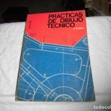 Libros de segunda mano: PRACTICAS DE DIBUJO TECNICO.M.VILLANUEVA.EDICIONES URMO.BILBAO 1967. Lote 89311180