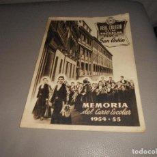 Libros de segunda mano: MEMORIA DEL CURSO ESCOLAR 1954-55 REAL COLEGIO DE LAS ESCUELAS PIAS DE SAN ANTON MADRID. Lote 89525224