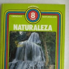 Libros de segunda mano: CIENCIAS NATURALES 8 EGB EVEREST NATURALEZA. Lote 89621808