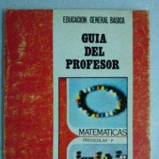 Libros de segunda mano: GUIA DEL PROFESOR ANAYA MATEMATICAS PREESCOLAR 1º EGB - 1971. Lote 89621824