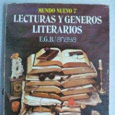 Libros de segunda mano: LECTURAS Y GENEROS LITERARIOS - MUNDO NUEVO 7 EGB - EDICIONES ANAYA . Lote 89621864