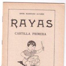 Libros de segunda mano: RAYAS CARTILLA PRIMERA - EDITORIAL SÁNCHEZ RODRIGO PLASENCIA CÁCERES - AÑO 1962. Lote 169596781
