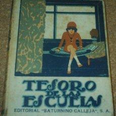 Libros de segunda mano: TESORO DE LAS ESCUELAS, CALLEJA, 1ª EDICIÓN C, ANTIGUA, TAPA DURA 334 PG. Lote 89750896