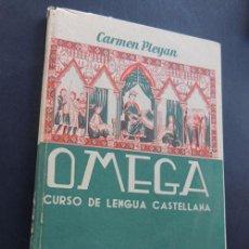 Libros de segunda mano: CURSO DE LENGUA CASTELLANA - OMEGA / CARMEN PLEYAN / ED. TEIDE / PROGRAMA GRAMATICA 3ª CURSO. Lote 90031036