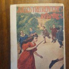 Libros de segunda mano: JUEGOS Y RECREACIONES INFANTILES - CURIOSO Y RARO LIBRO. Lote 90597935