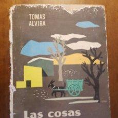 Libros de segunda mano: LAS COSAS DE LA VIDA . EDITORIAL EL CARRO VERDE 1963. Lote 90598180