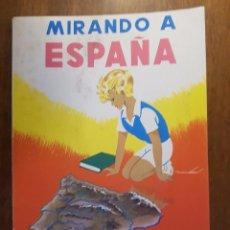 Libros de segunda mano: MIRANDO A ESPAÑA - AGUSTIN SERRANO DE HARO - EDITORIAL PARANINFO 1963. Lote 90598870