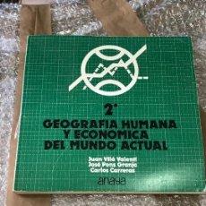 Libros de segunda mano: GEOGRAFÍA HUMANA Y ECONÓMICA 2 BUP ANAYA 1975. Lote 90677255