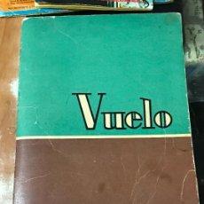 Libros de segunda mano: VUELO, CARTILLA RAPIDA DE INICIACION A LA LECTURA 1965 EDITORIAL DALMAU CARLES. Lote 90896760