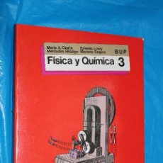 Second hand books - FISICA y QUIMICA 3, BUP, SM 1985 - 91167085