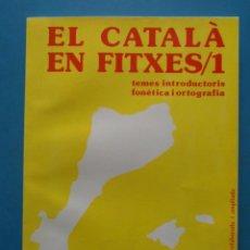 Libros de segunda mano: EL CATALA EN FITXES 1 + CLAU 1 SOLUCIO EXERCICIS. TEMES INTRODUCTORIS FONETICA I ORTOGRAFIA. JOSEP R. Lote 91509700