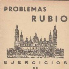 Libros de segunda mano: PROBLEMAS RUBIO 9, EJERCICIOS DE ARITMÉTICA (PRIMERA PARTE). 1959. Lote 92357045