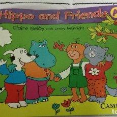 Libros de segunda mano: 48-HIPPO AND FRIENDS A, CAMBRIDGE, SM. Lote 93122690
