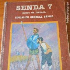 Libros de segunda mano: SENDA 7, LIBRO DE LECTURA - 7º EGB 1983 SANTILLANA -. Lote 93364510