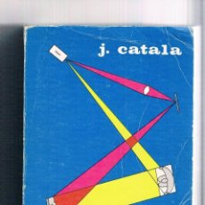 Libros de segunda mano: LIBRO DE TEXTO FISICA GENERAL J. CATALA 1972 . Lote 93950600